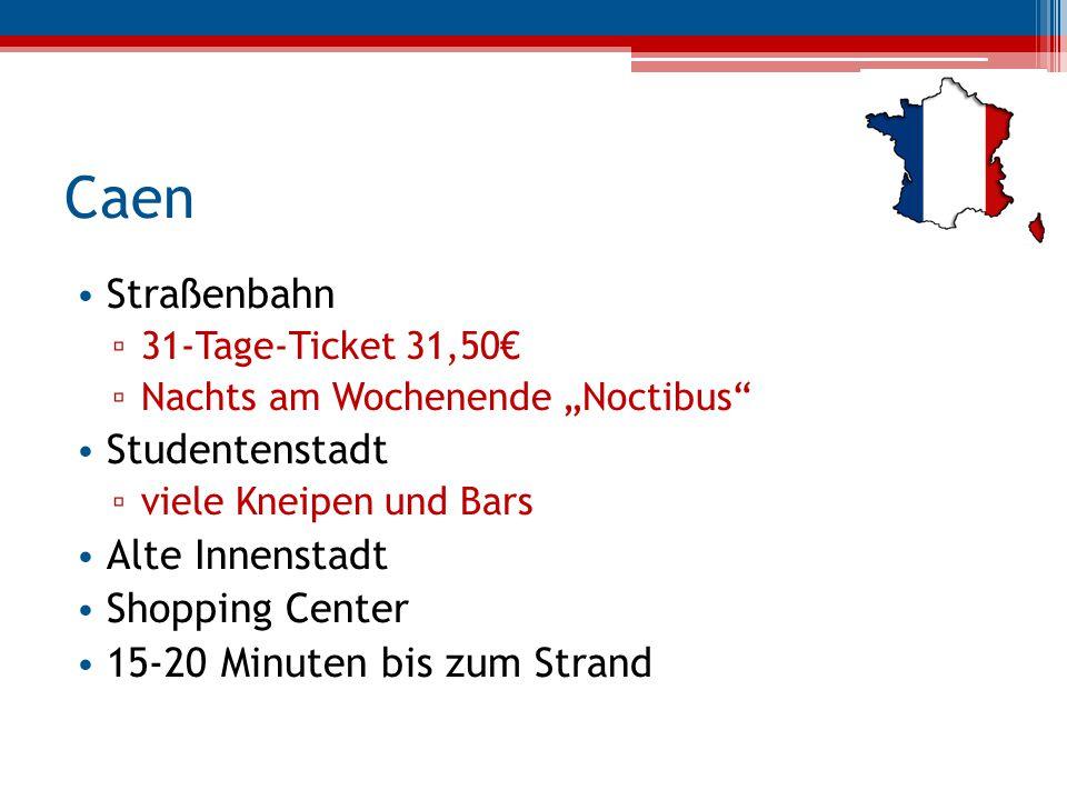 Caen Straßenbahn Studentenstadt Alte Innenstadt Shopping Center
