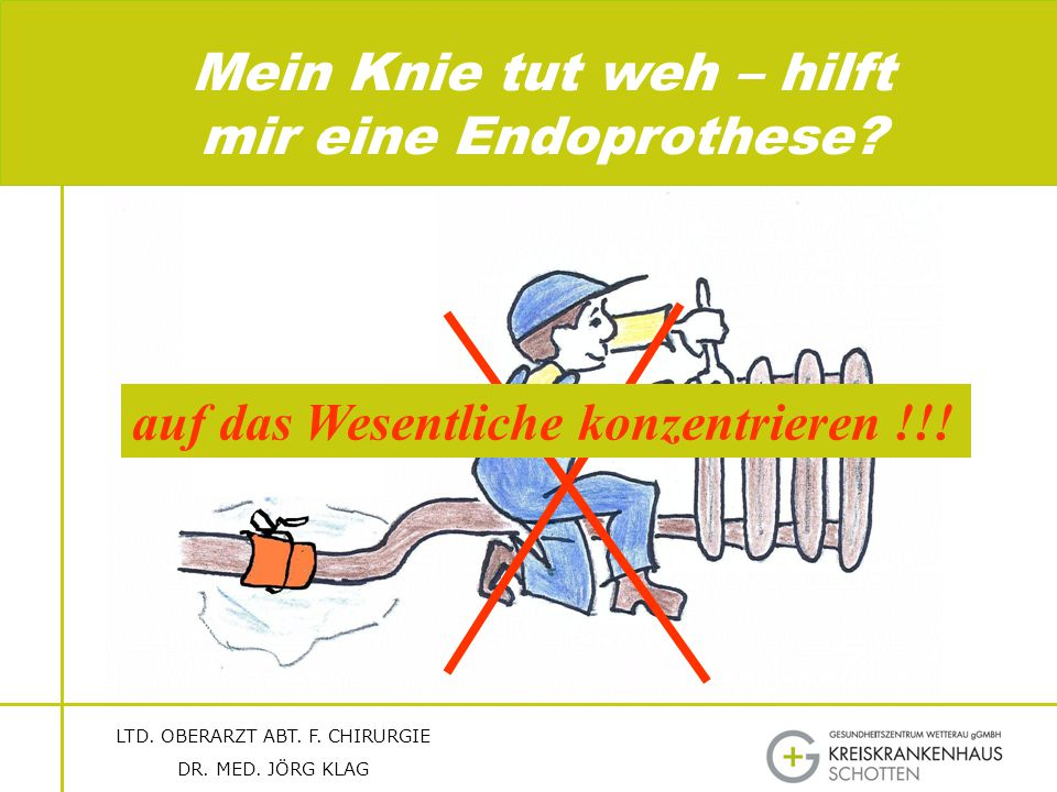Mein Knie tut weh – hilft mir eine Endoprothese