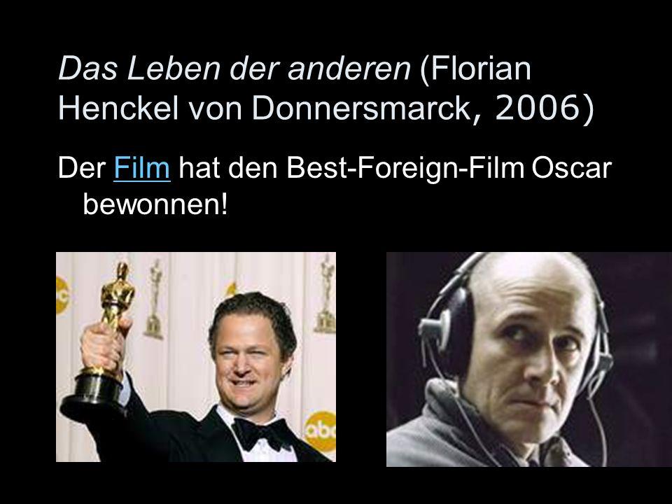 Das Leben der anderen (Florian Henckel von Donnersmarck, 2006)