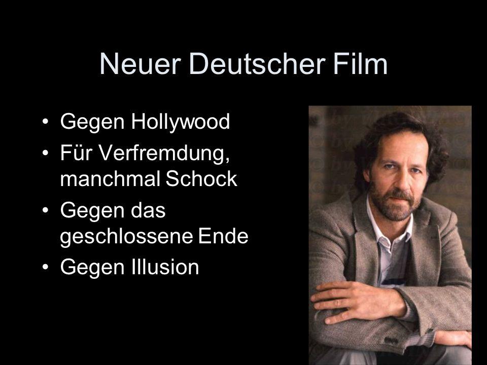 Neuer Deutscher Film Gegen Hollywood Für Verfremdung, manchmal Schock