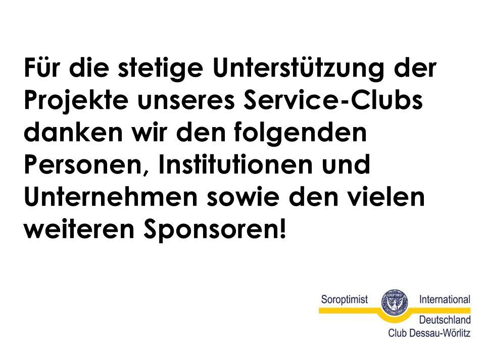 Für die stetige Unterstützung der Projekte unseres Service-Clubs danken wir den folgenden Personen, Institutionen und Unternehmen sowie den vielen weiteren Sponsoren!