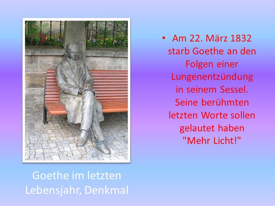 Goethe im letzten Lebensjahr, Denkmal