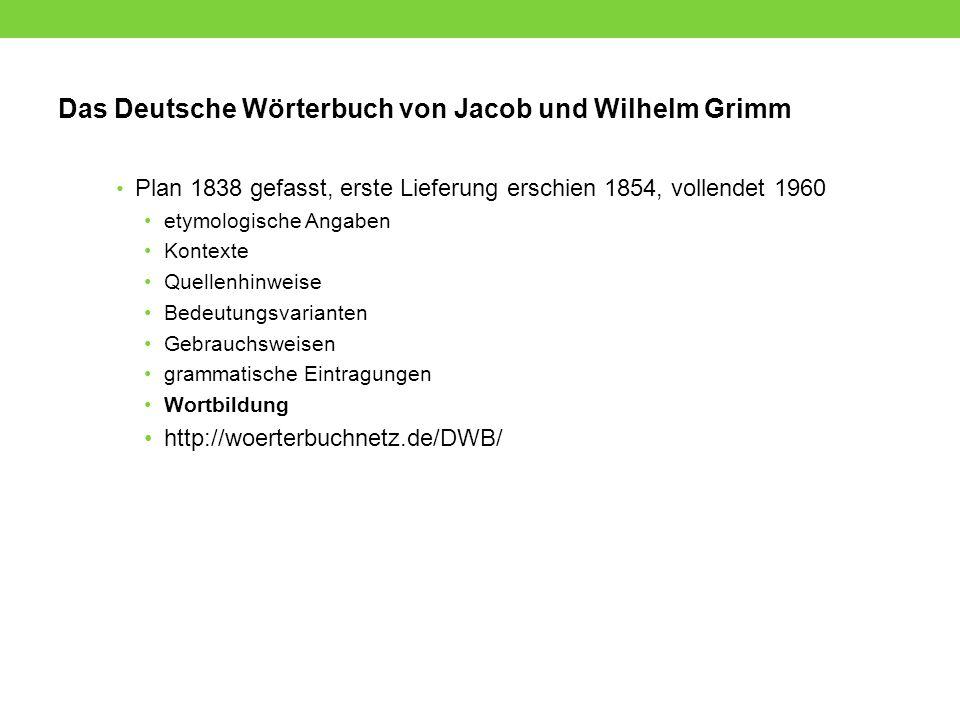 Das Deutsche Wörterbuch von Jacob und Wilhelm Grimm