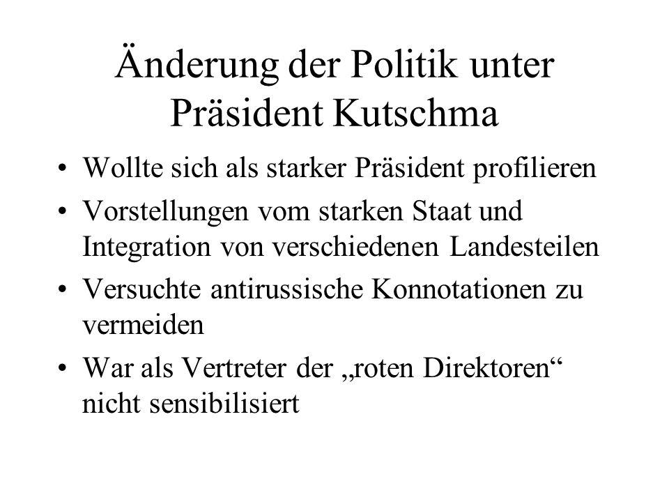 Änderung der Politik unter Präsident Kutschma