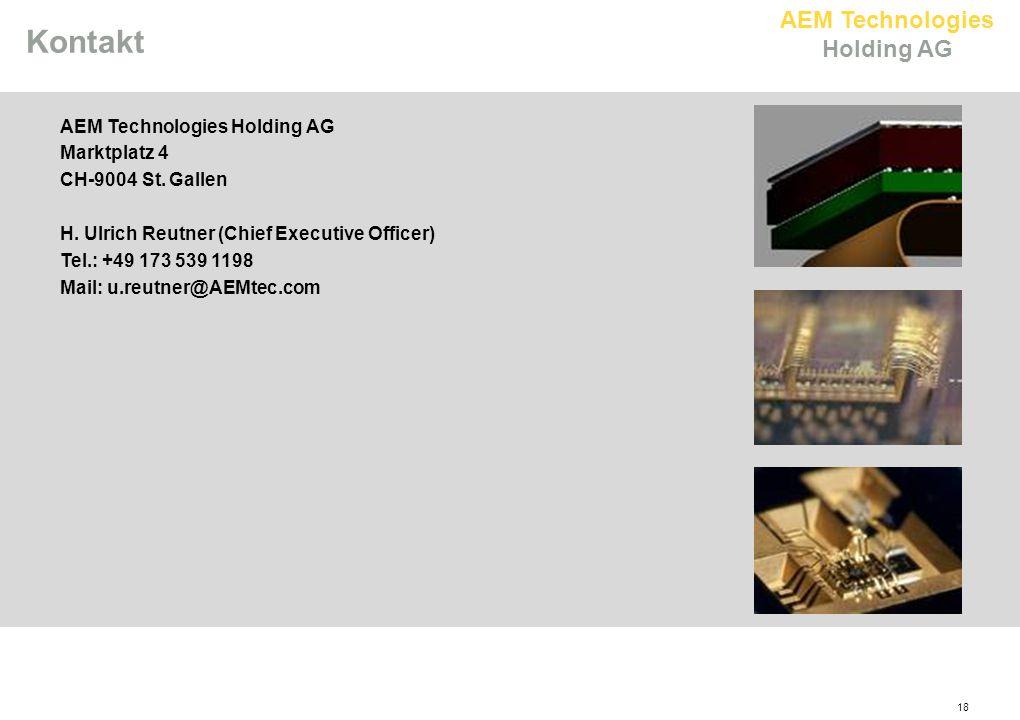 Kontakt 18 AEM Technologies Holding AG Marktplatz 4 CH-9004 St. Gallen