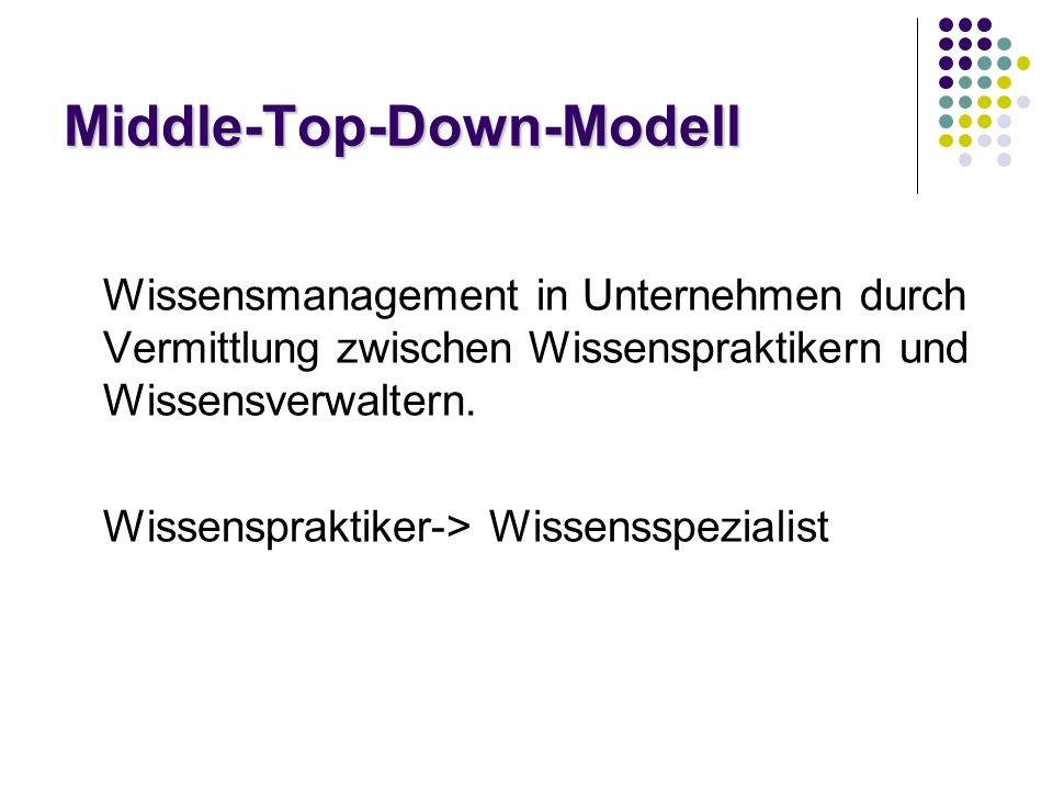 Middle-Top-Down-Modell