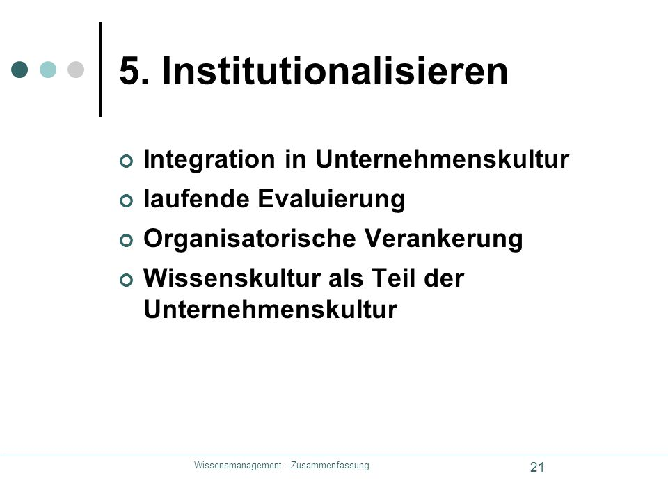 5. Institutionalisieren