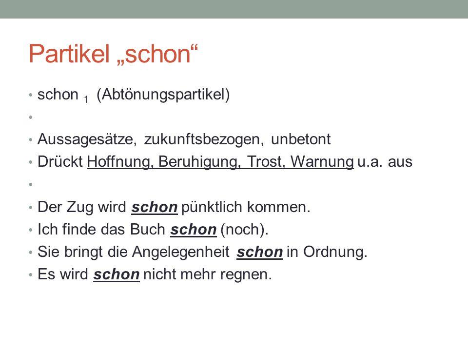 """Partikel """"schon schon 1 (Abtönungspartikel)"""