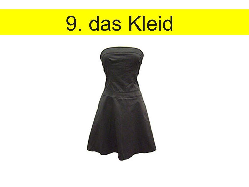 9. das Kleid