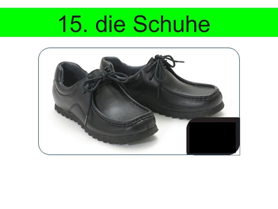 15. die Schuhe €85