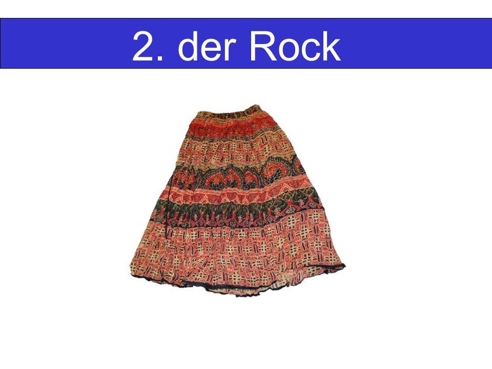 2. der Rock