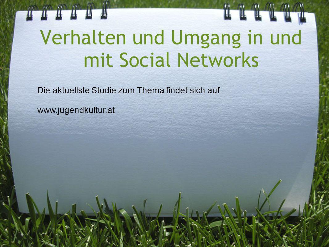 Verhalten und Umgang in und mit Social Networks