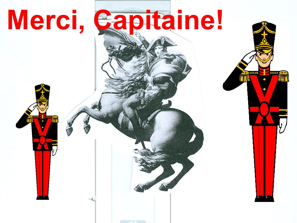 Merci, Capitaine!
