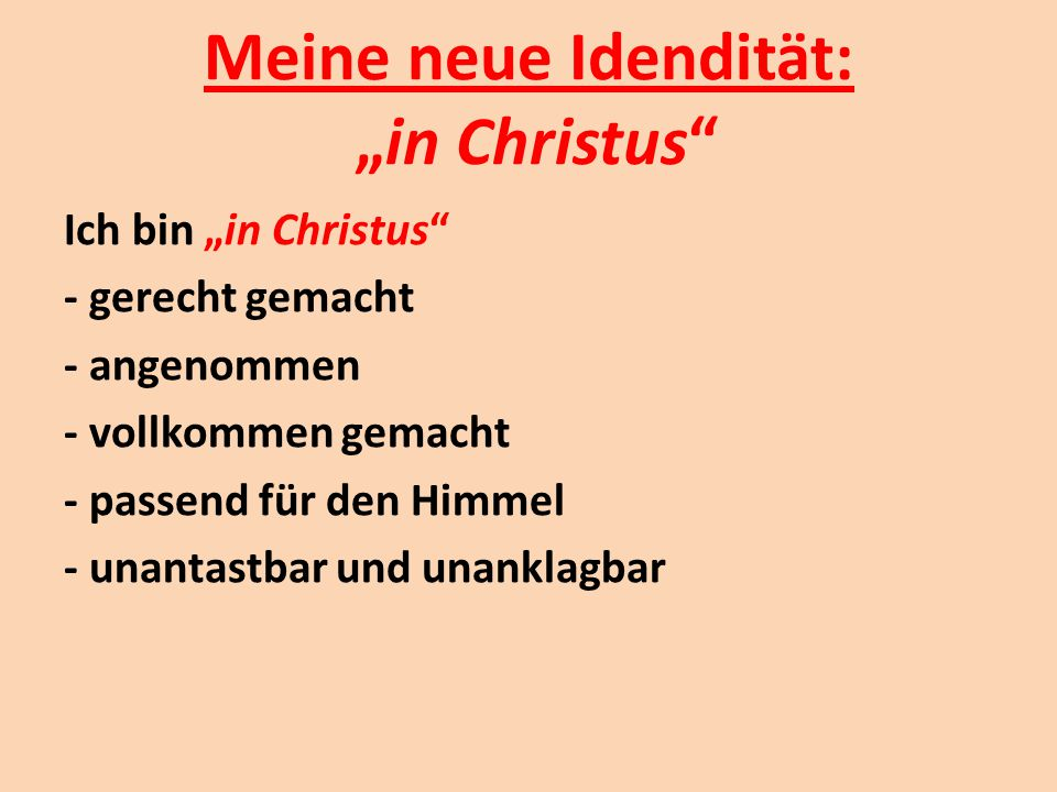 """Meine neue Idendität: """"in Christus"""