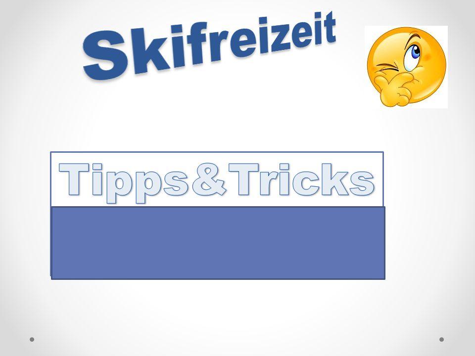 Skifreizeit Tipps&Tricks