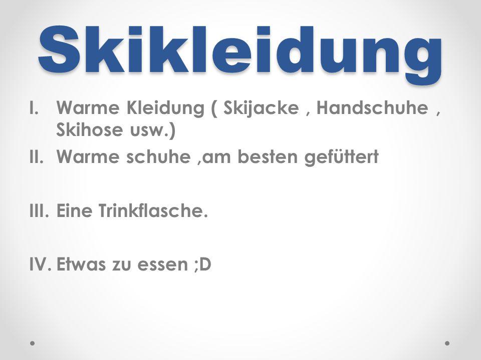 Skikleidung Warme Kleidung ( Skijacke , Handschuhe , Skihose usw.)