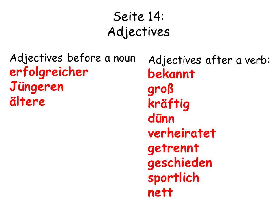 Seite 14: Adjectives erfolgreicher bekannt Jüngeren groß ältere