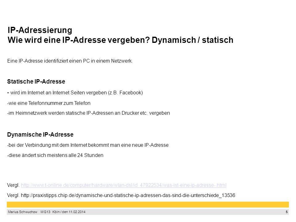 IP-Adressierung Wie wird eine IP-Adresse vergeben Dynamisch / statisch