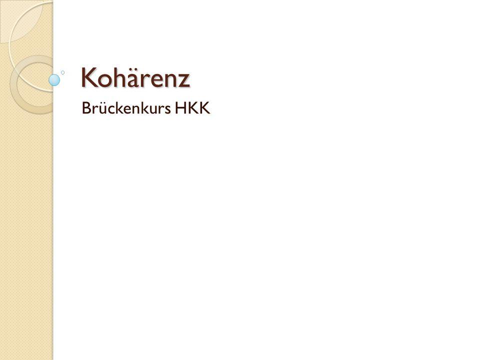 Kohärenz Brückenkurs HKK