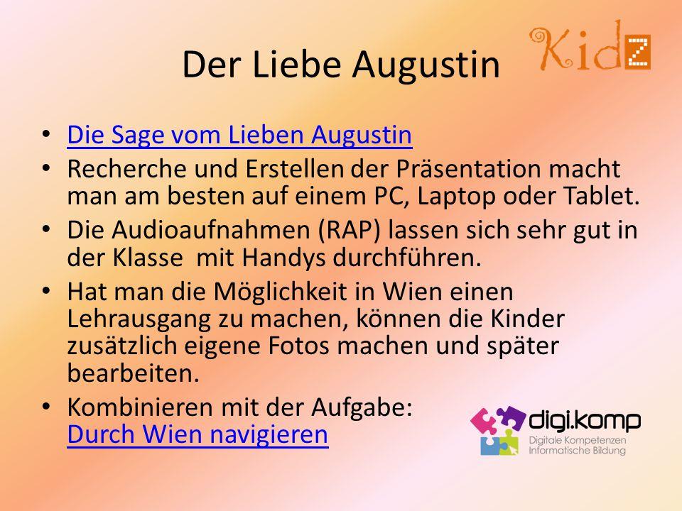 Der Liebe Augustin Die Sage vom Lieben Augustin
