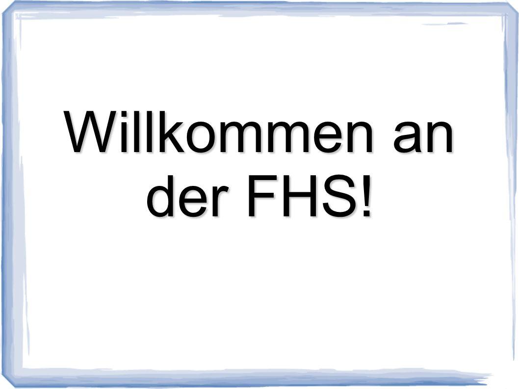 Willkommen an der FHS!