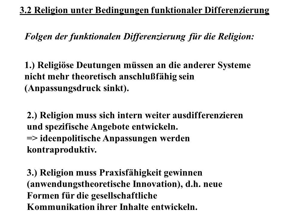 3.2 Religion unter Bedingungen funktionaler Differenzierung