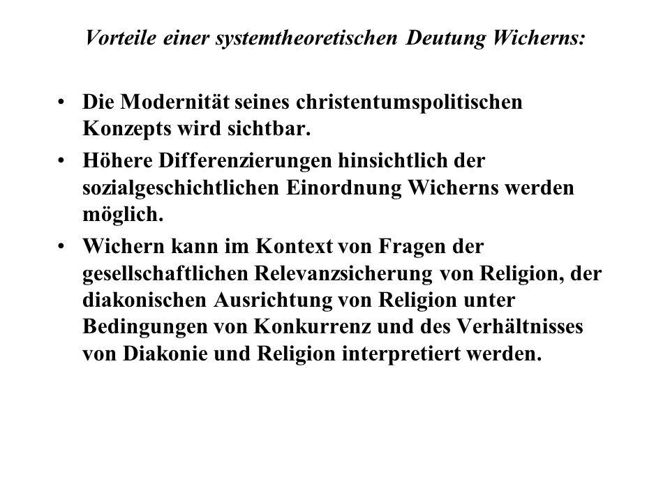 Vorteile einer systemtheoretischen Deutung Wicherns: