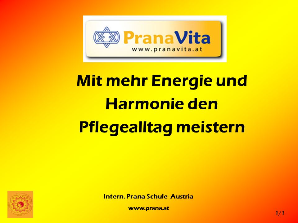 Mit mehr Energie und Harmonie den Pflegealltag meistern