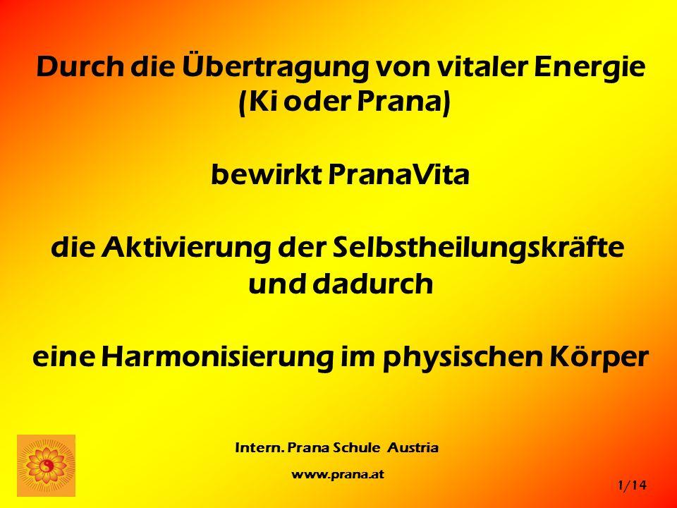 Durch die Übertragung von vitaler Energie (Ki oder Prana)