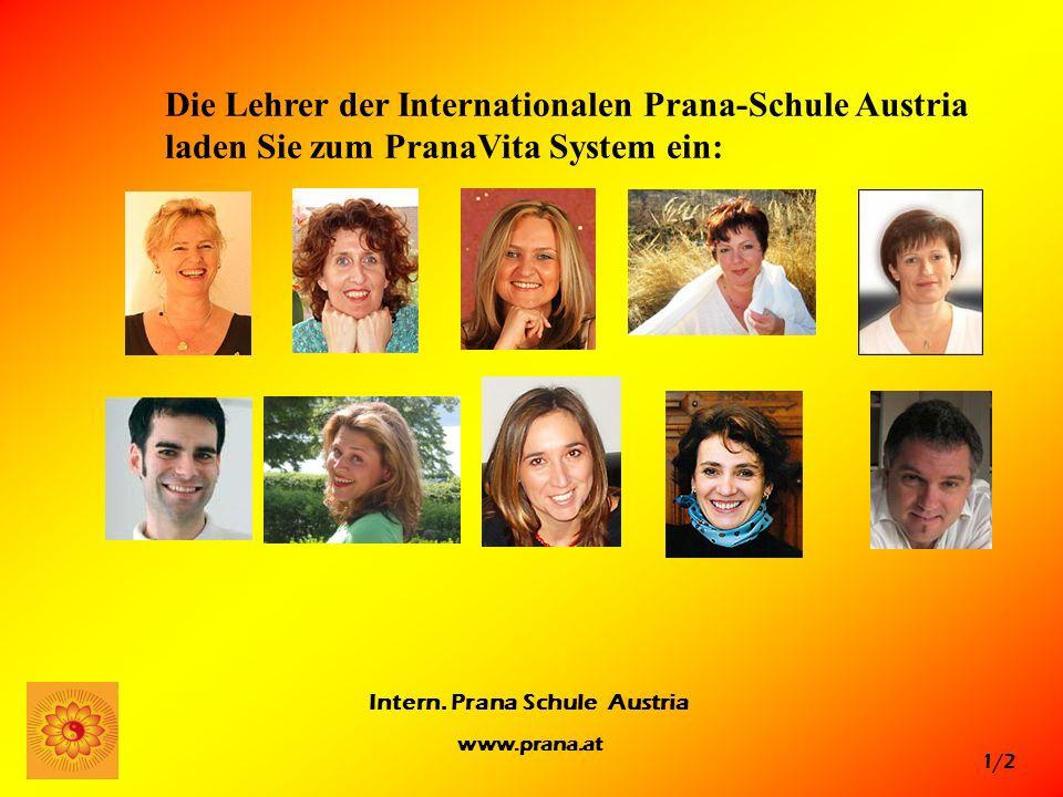 Die Lehrer der Internationalen Prana-Schule Austria