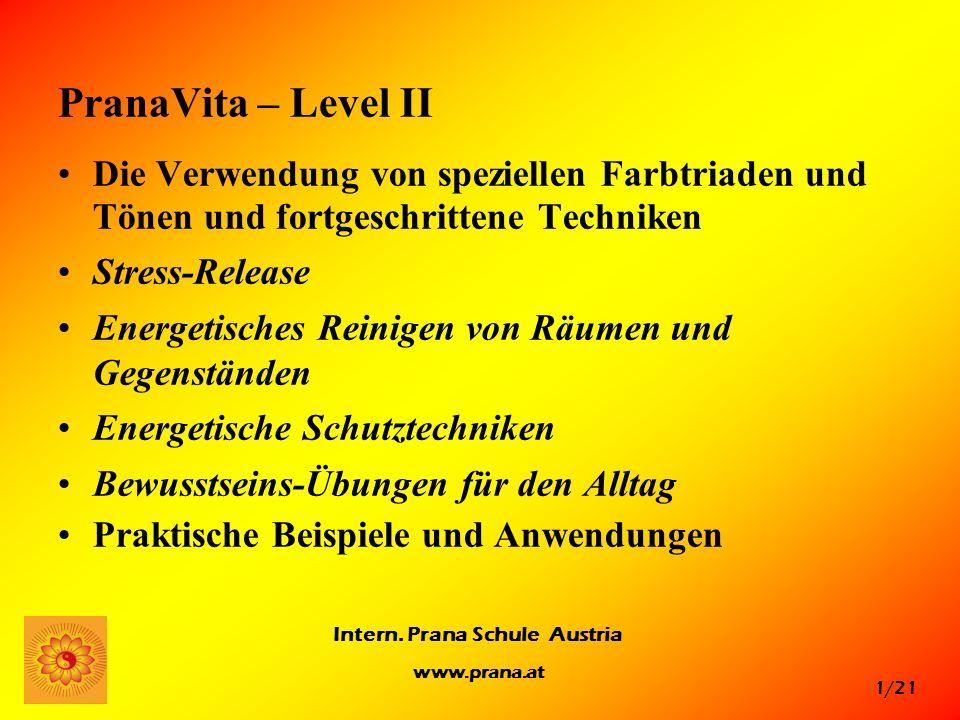 PranaVita – Level II Die Verwendung von speziellen Farbtriaden und Tönen und fortgeschrittene Techniken.