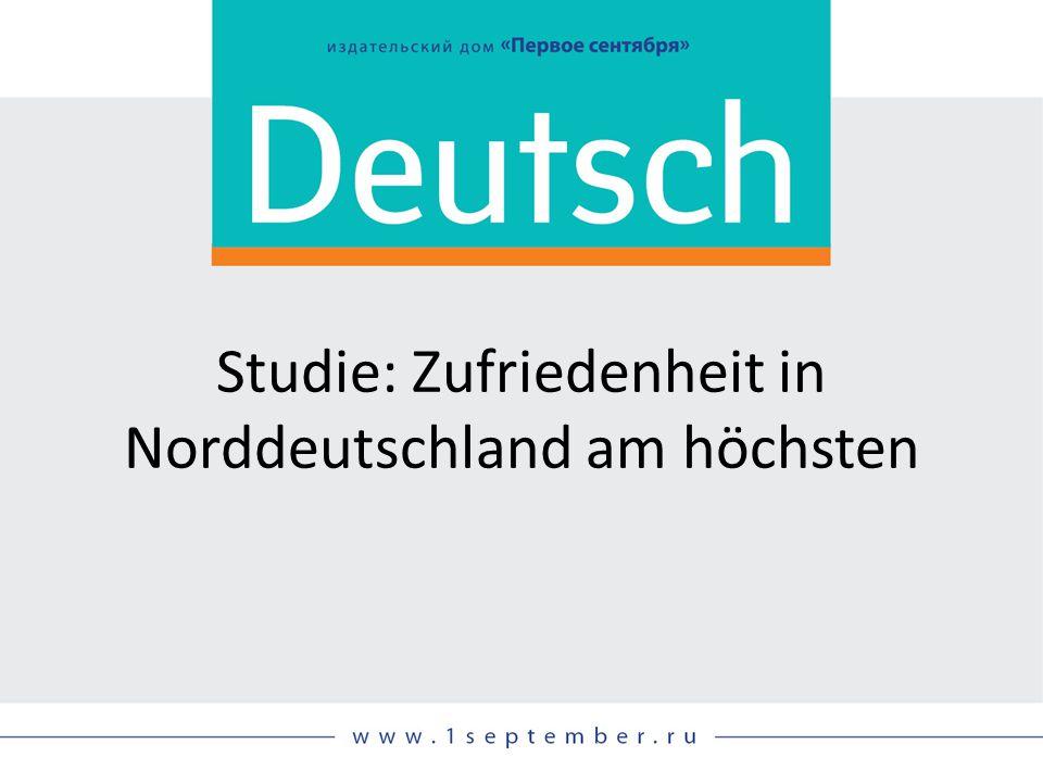 Studie: Zufriedenheit in Norddeutschland am höchsten