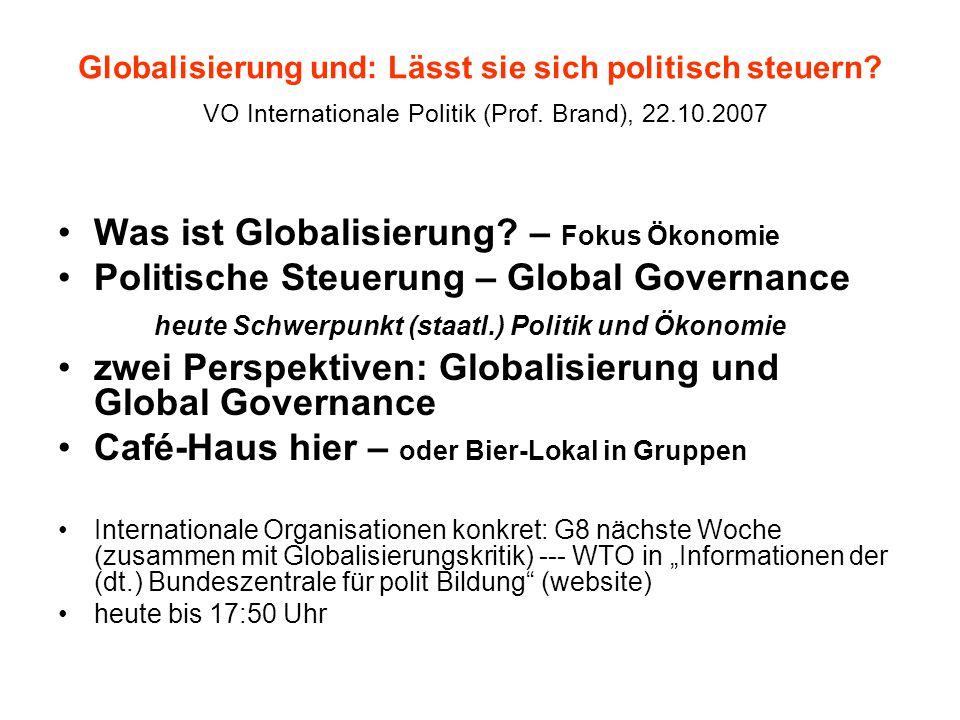 Was ist Globalisierung – Fokus Ökonomie