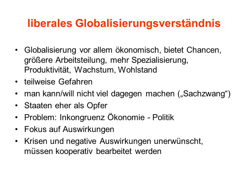 liberales Globalisierungsverständnis