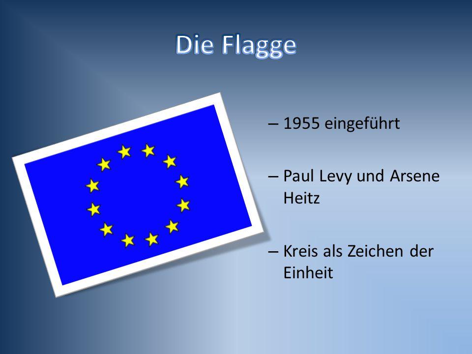 Die Flagge 1955 eingeführt Paul Levy und Arsene Heitz