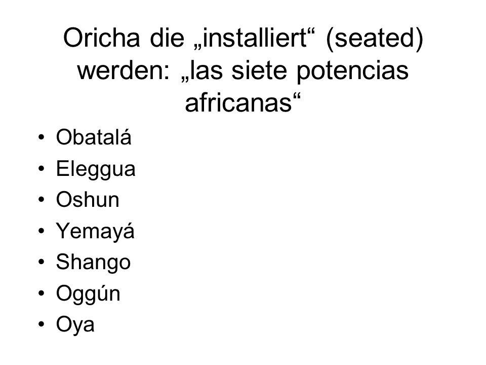 """Oricha die """"installiert (seated) werden: """"las siete potencias africanas"""