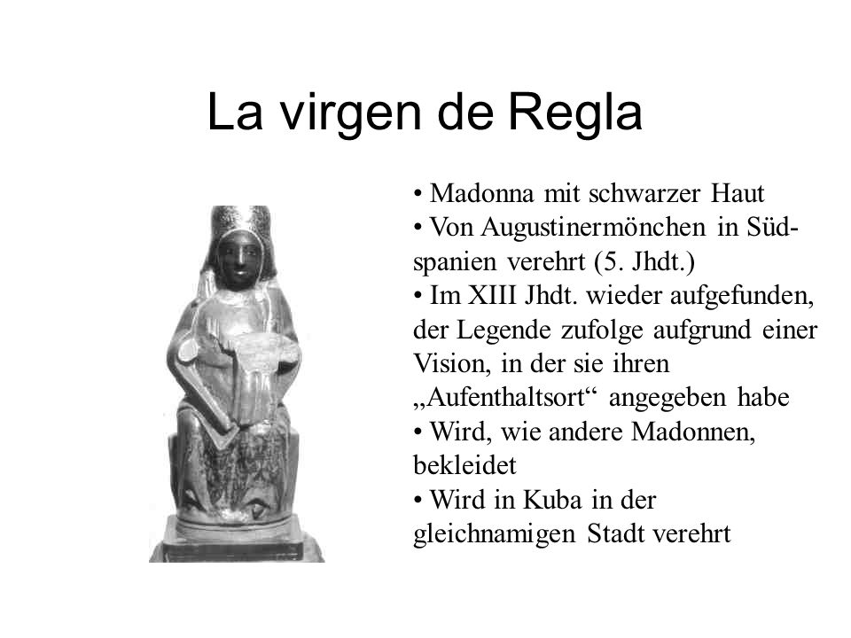 La virgen de Regla Madonna mit schwarzer Haut