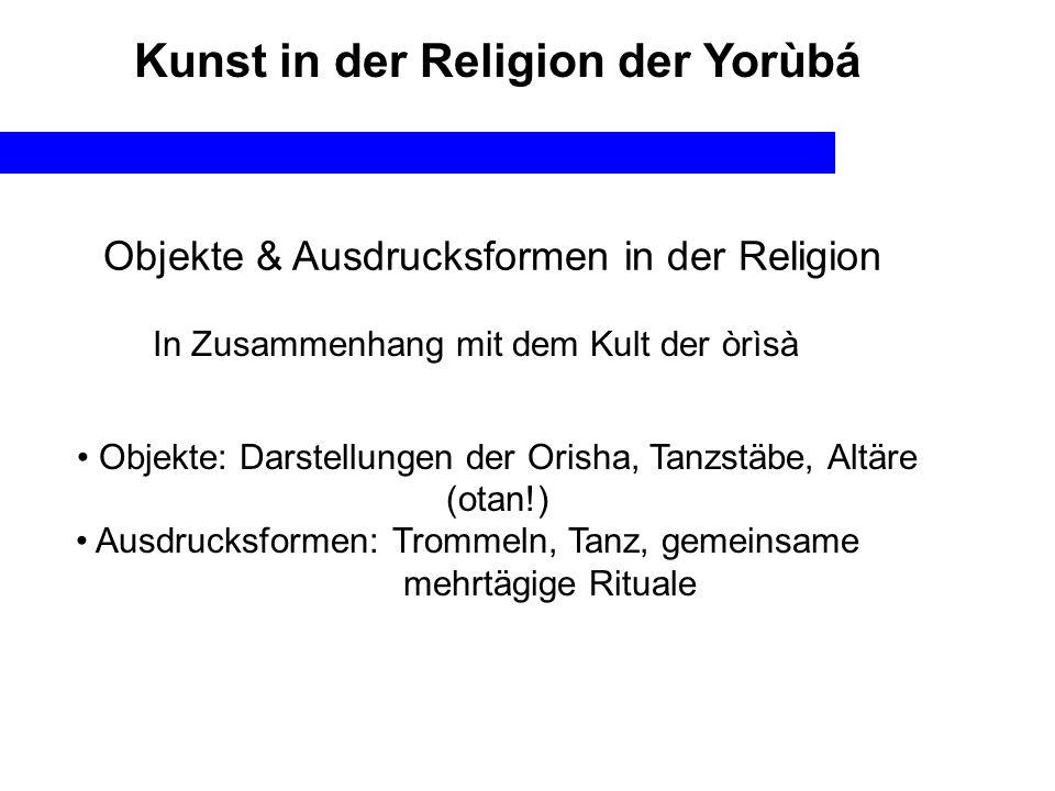 Kunst in der Religion der Yorùbá