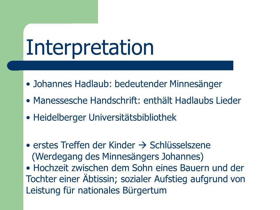 Interpretation Johannes Hadlaub: bedeutender Minnesänger