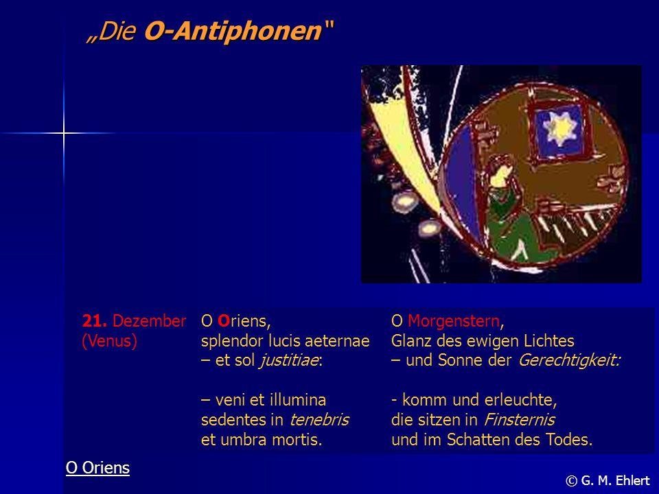 """""""Die O-Antiphonen 21. Dezember (Venus) O Oriens,"""