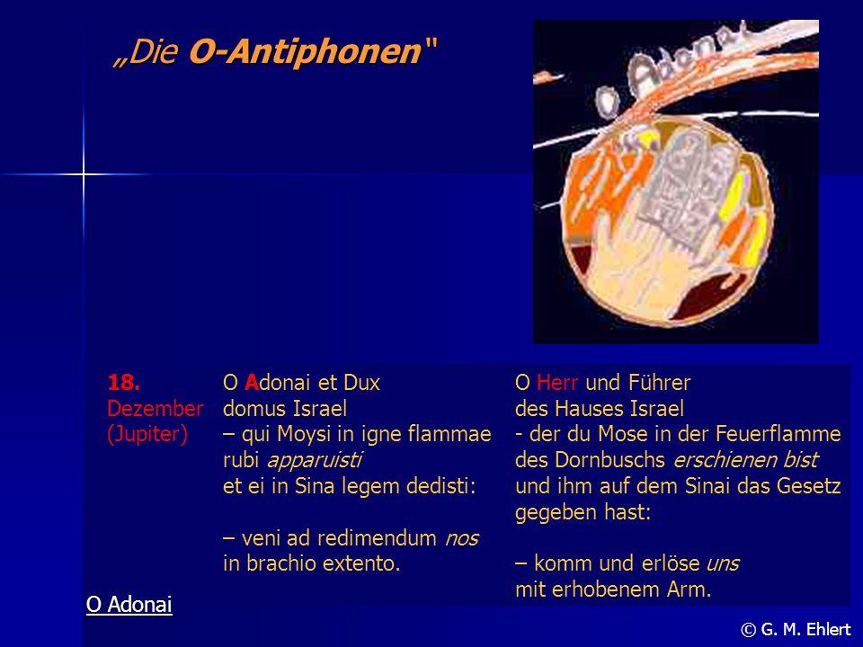 """""""Die O-Antiphonen 18. Dezember (Jupiter) O Adonai et Dux domus Israel"""