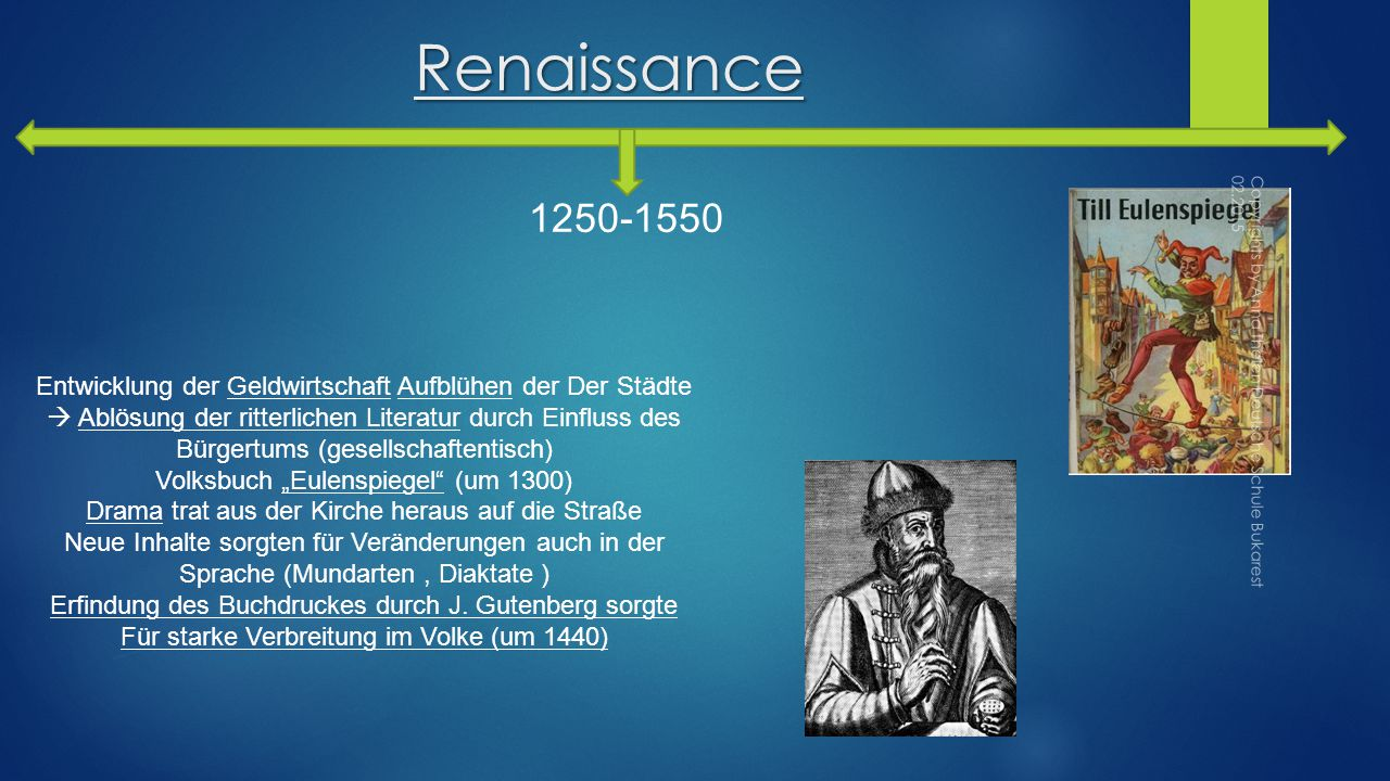 Renaissance 1250-1550.
