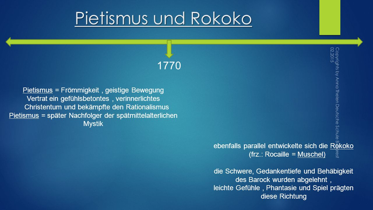 Pietismus und Rokoko 1770 Pietismus = Frömmigkeit , geistige Bewegung