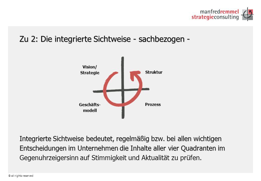 Zu 2: Die integrierte Sichtweise - sachbezogen -