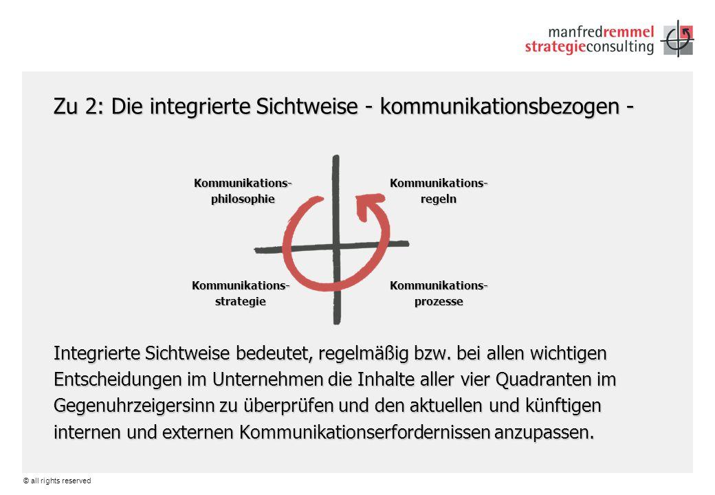 Zu 2: Die integrierte Sichtweise - kommunikationsbezogen -