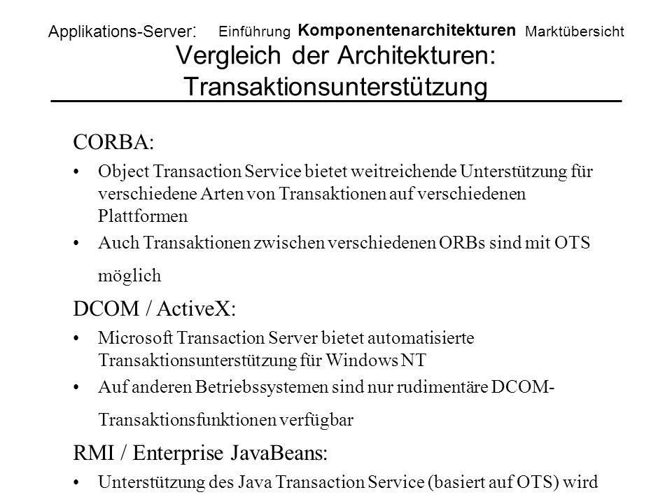 Vergleich der Architekturen: Transaktionsunterstützung