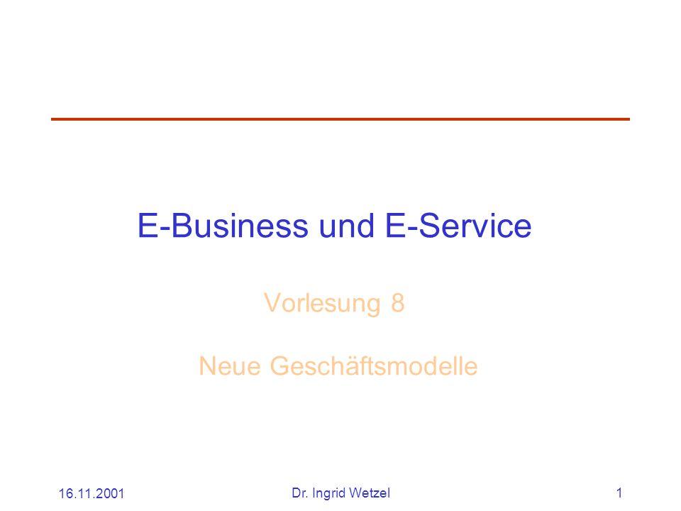 E-Business und E-Service Vorlesung 8 Neue Geschäftsmodelle