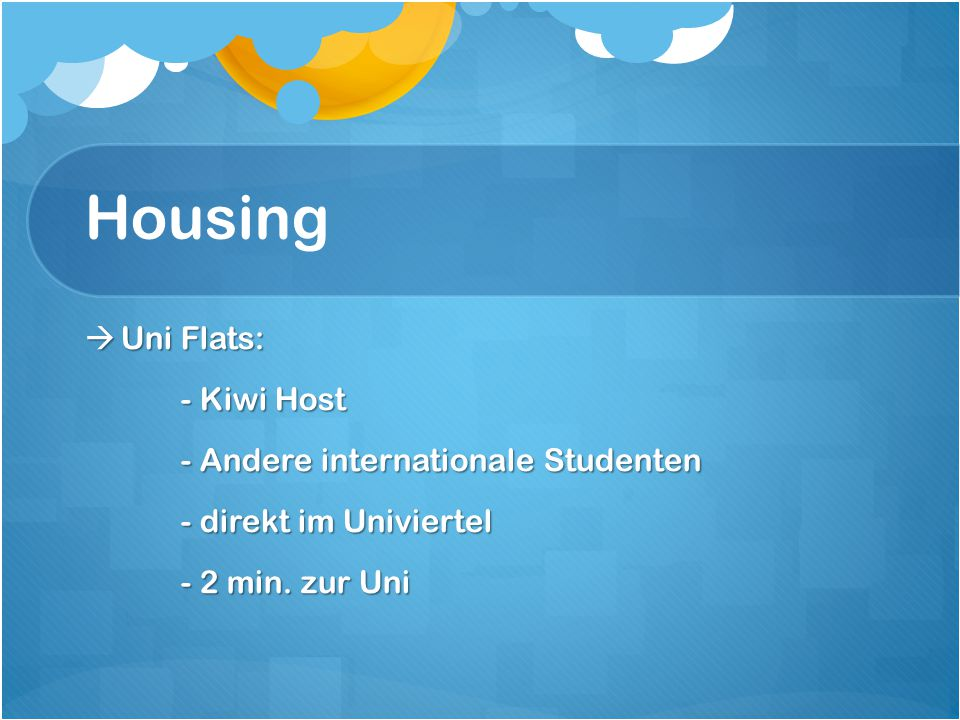 Housing Uni Flats: - Kiwi Host - Andere internationale Studenten