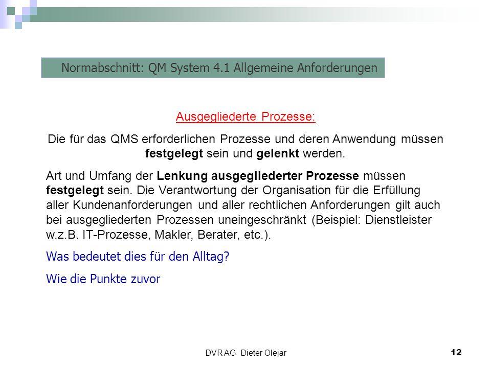 Normabschnitt: QM System 4.1 Allgemeine Anforderungen