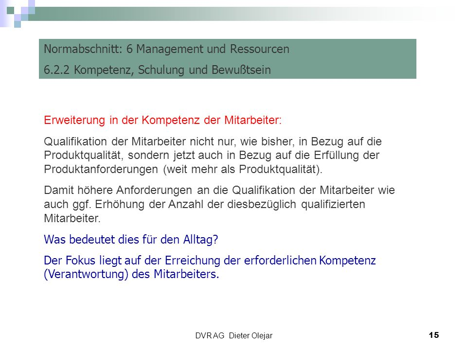 Risiko Management Normabschnitt: 6 Management und Ressourcen